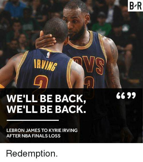 irving-well-be-back-well-be-back-lebron-james-to-23080384.png